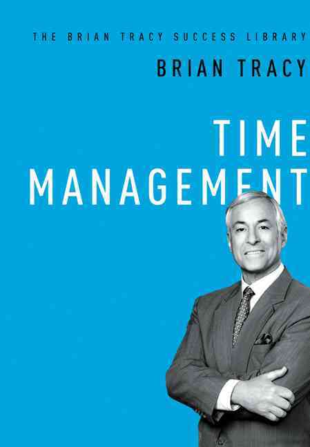 Time Management By Tracy, Brian
